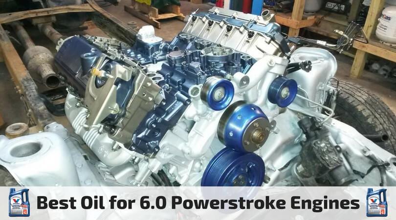 Best Oil for 6.0 Powerstroke Engines