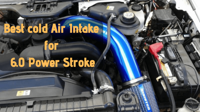 cold Air Intake for 6.0 Power Stroke