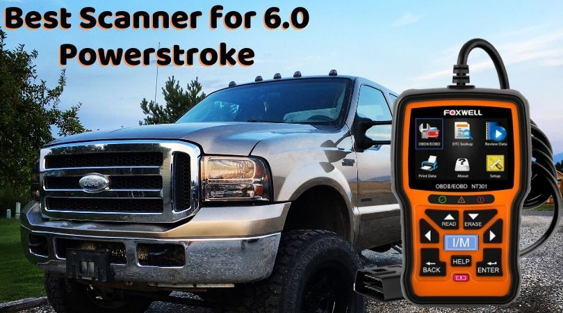 Best scanner for 6.0 powerstroke