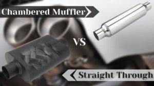 Chambered muffler vs straight through